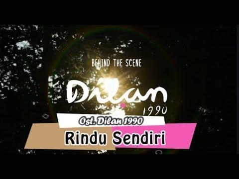 Rindu Sendiri - Ost. Dilan 1990 ( Official Lyric Video )