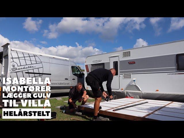 Isabella montører lægger gulv til Isabella Villa helårsfortelt (Reklame)