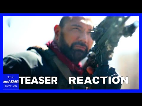 Army Of The Dead Teaser Trailer #1 (2021) – (Trailer Reaction) The Second Shift Review
