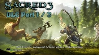 SACRED 3 [HD+] - DLC: Orcland Story - Part 1/3 - Let
