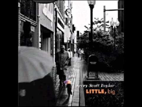 Terry Scott Taylor - 1 - Little, Big - Little, Big (2002)