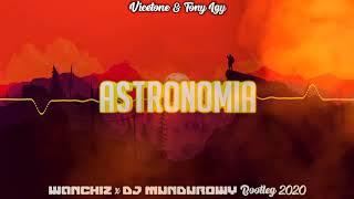 Baixar Vicetone & Tony Igy - Astronomia (WANCHIZ x DJ MUNDUROWY Bootleg 2020)