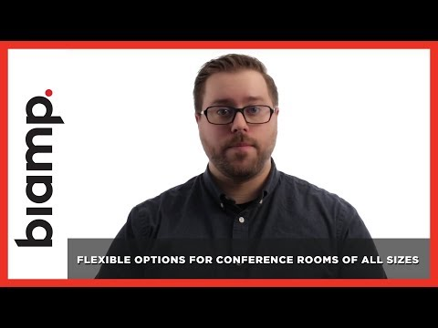 Biamp Tesira: Flexible Options for Conference Rooms of All Sizes