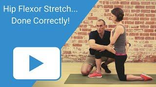 Hip Flexor Stretch - Done Correctly