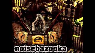 Noisebazooka - The Mechanics Of Love