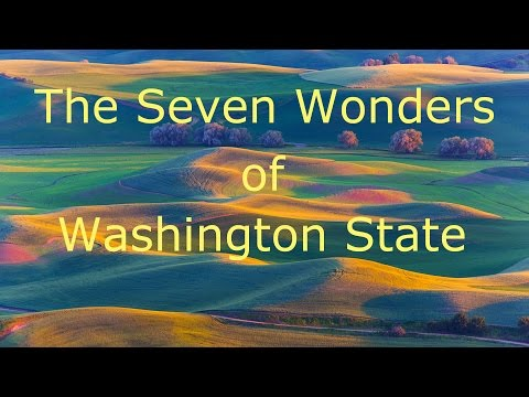 The Seven Wonders of Washington State