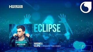 Hardwell - Eclipse (Chocolate Puma Remix)