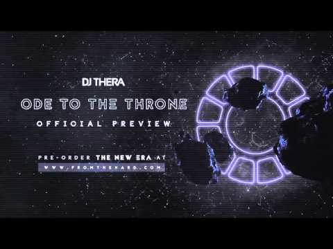 Dj Thera - Ode To The Throne (Official Preview)