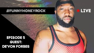 Episode 5: De'Von Forbes Talks Savage Remix, Safaree, Jussie and Frenergy Season 2