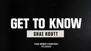 Get to Know Shae Routt