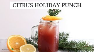 Citrus Holiday Punch | Healthy Holiday Drink Recipe | Limoneira