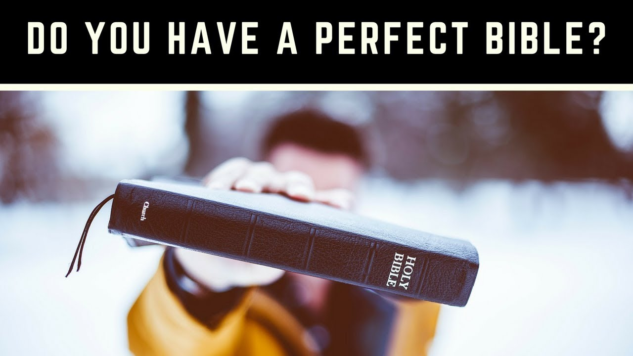 The King James Bible Is a Perfect Translation of the Word of God  It Does  Not Need to be Corrected!