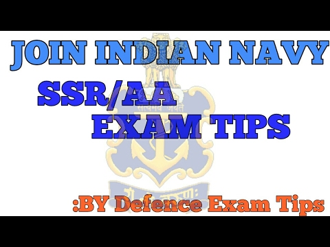 INDIAN NAVY SSR AND AA EXAM TIPS