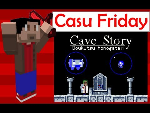 Casu-Fridays with TRXD - Cave Story