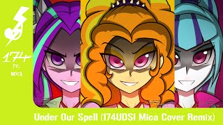 Under Our Spell (174UDSI Mica Cover Remix)