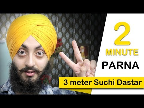 2 Minute Parna | Suchi Dastar | With Whole Detail