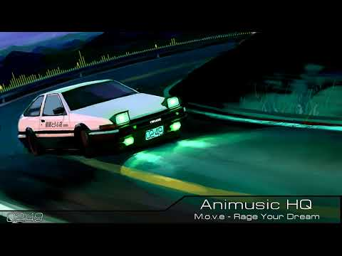 M.o.v.e - Rage Your Dream HQ [Initial D] FULL