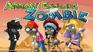 Plants vs Zombies Arrow Explode Zombies Walkthrough All Level