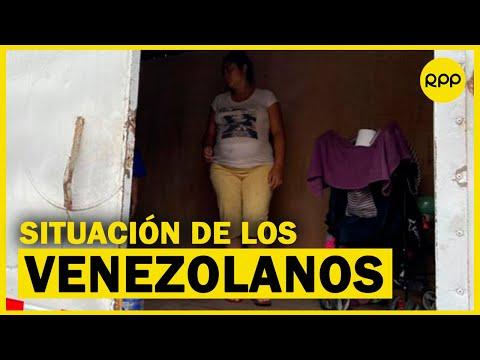 Cuarentena En Perú: 9 De Cada 10 Venezolanos No Están Generando Ingresos