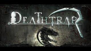Не Обзор Deathtrap