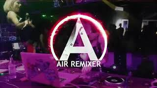 ดีเจที่สวยงาม+เพลงยอดนิยม #เพลงแดนซ์มันๆ (Thai Party Night 2018) | Air Remixer