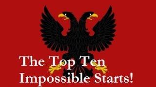 The Top Ten Impossible Starts! (EU4)