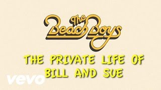 The Private Life Of Bill And Sue (Lyric Video)