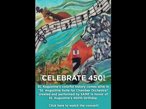 "Celebrate 450! ""St. Augustine Suite for Chamber Orchestra"""