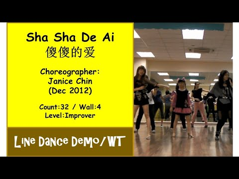 (Line Dance) Sha Sha De Ai 傻傻的爱 {Dance & Walk Thru} - Janice Chin