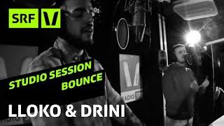 Lloko & Drini «C.E.O. & Meh als Musig» live   Bounce   SRF Virus