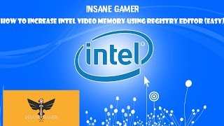 Video How to increase your Intel HD Graphics dedicated video memory download MP3, 3GP, MP4, WEBM, AVI, FLV Desember 2017