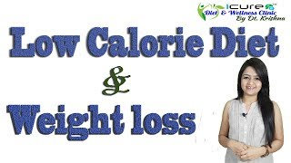 Low calorie diet and weight loss
