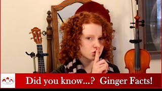 Did you know...? Cool facts about gingers!