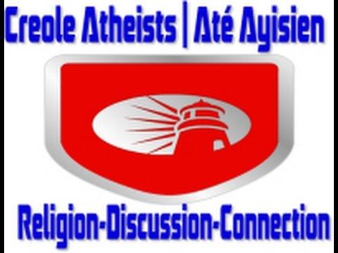 Creole Atheists | Até Ayisien (Show # 13)