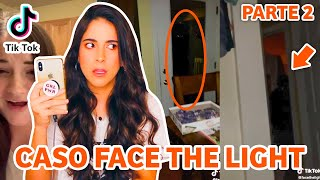 "CASO TIKTOK ""FACE THE LIGHT"" * PARTE 2 * 