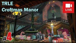 """[Archiwum] Live - TRLE Croftmas Manor (4) - [1/6] - """"Zamrożony Winston"""""""