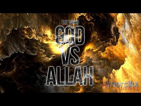 GOD vs ALLAH (REAL NAME OF THE CREATOR)