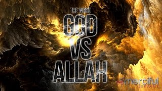 GOD Vs ALLAH (REAL NAME OF THE CREATOR)