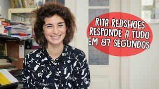 Rita Redshoes responde a tudo em 87s