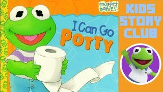 I Can Go Potty! | Baby Kermit Muppet Babies | Toddler Books Read Aloud