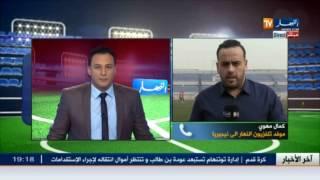 موفد تلفزيون النهار و محمد زرواطي..شبيبة الساورة عانت الكثير وهذا سبب الإقصاء