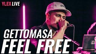 Gettomasa - Feel Free (Gracias cover) YleX Live