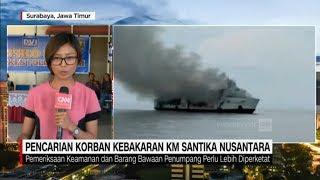 Pencarian Korban Kebakaran Kapal Santika Nusantara