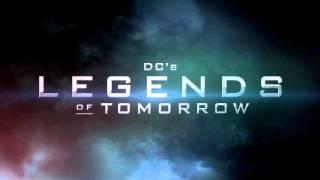 Soundtrack DC's Legends of Tomorrow (Theme Music) - Musique série Legends of Tomorrow