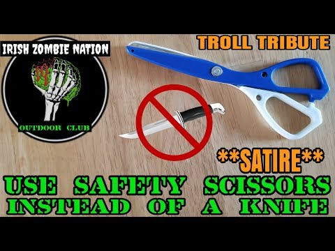 Knives are Sharp and Scary - Use Safety Scissors for your EDC Instead **SATIRE Troll Tribute**