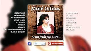 ✮ Máté Ottilia ~ Arad felől fúj a szél (teljes album) | Nagy Zeneklub |