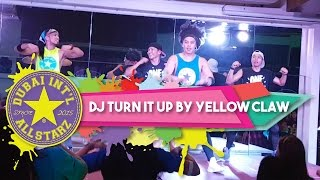 DJ Turn It Up | Yellow Claw | Zumba® | Alfredo Jay