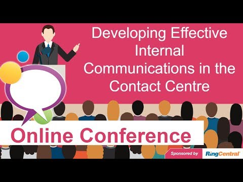 Call Centre Helper - Online Conference: Effective Internal Communications In The Contact Centre
