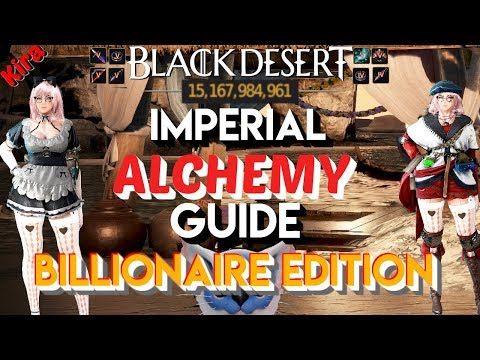 Imperial Alchemy Guide | Billionaire Edition | Black Desert Online