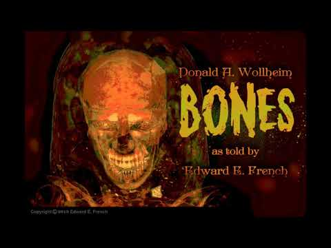 """Bones"" By Donald A. Wollheim, Narrated By Edward E. French"